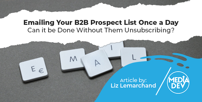 emailing your b2b prospect list daily